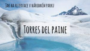 Jak na rezervace v NP Torres del Paine