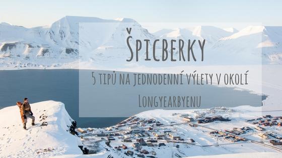 Pět tipů na jednodenní výlety v okolí Longyearbyenu