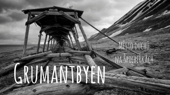 Grumantbyen: opuštěné ruské město duchů za polárním kruhem