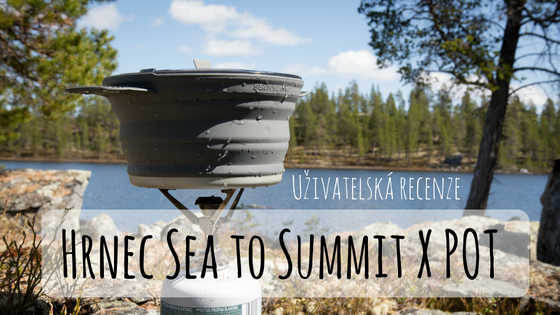 Recenze: Hrnec Sea to Summit X POT