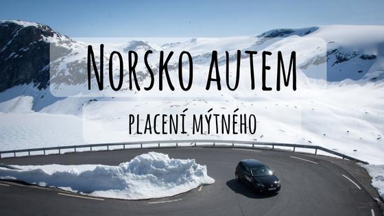 Mýtné v Norsku: Je potřeba se registrovat předem?