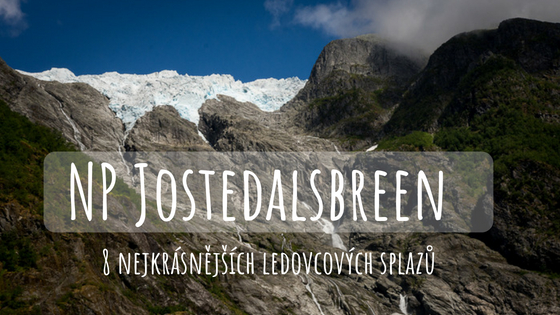 8 úchvatných ledovcových splazů v národním parku Jostedalsbreen