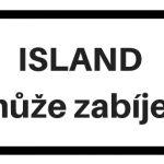 Island může zabíjet titulek
