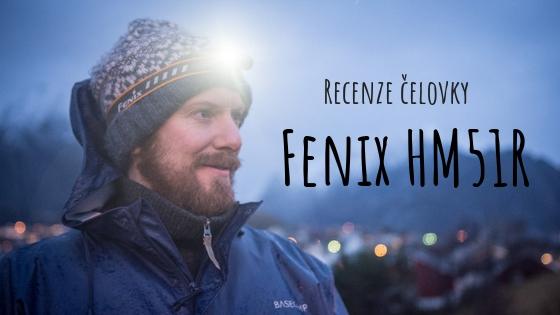 Čelovka Fenix HM51R Ruby – recenze