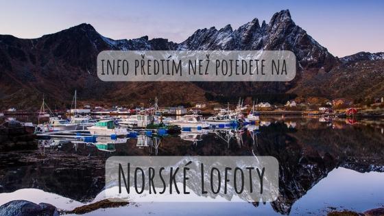Magické souostroví Lofoty: Vše co potřebujete vědět