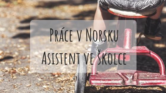 Zkušenosti s prací v Norsku: Asistent v mateřské škole