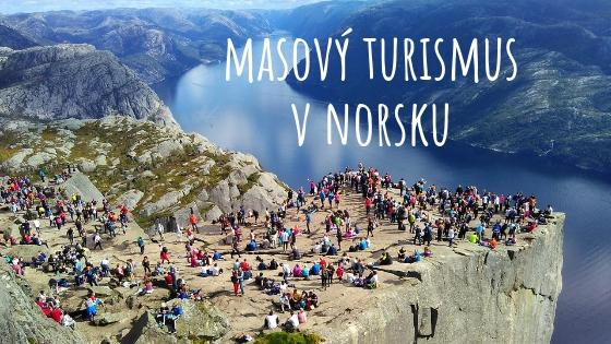 Masový turismus v Norsku aneb opravdu potřebujete fotku z Trolltungy?