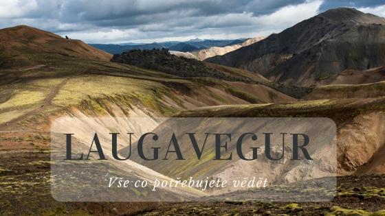 Laugavegur trek: Vše co musíte vědět o Duhových horách na Islandu