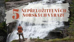 5 nepřeložitelných norských výrazů