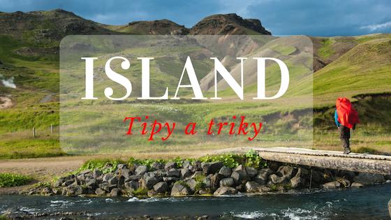 ISLAND NA VLASTNÍ PĚST: Tipy, které vám usnadní cestování po ostrově