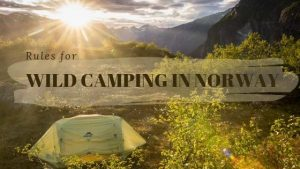 Rules for wild camping in norway