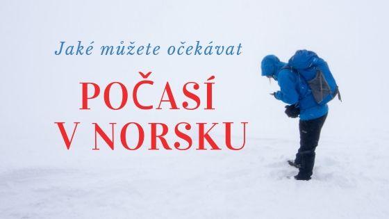 Počasí v Norsku: Na co se připravit a co si s sebou sbalit za vybavení?