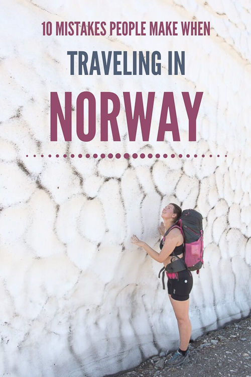 10 mistakes people make when traveling in norway pinterest